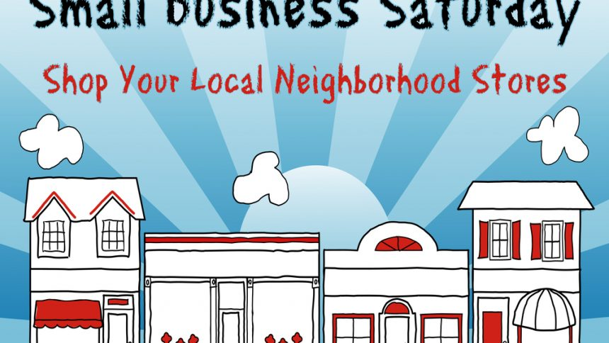 Small Business Saturday ideas to market your business.